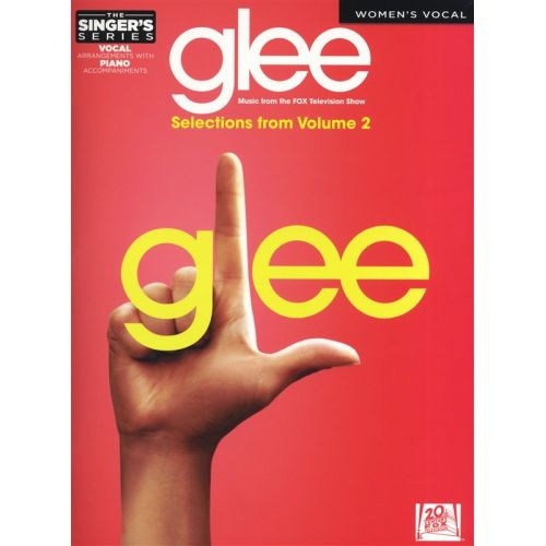 HAL LEONARD THE SINGERS SERIES GLEE WOMENS EDITION VOLUME 2 - VOICE