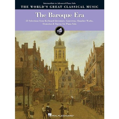 HAL LEONARD THE WORLD'S GREAT CLASSICAL MUSIC THE BAROQUE ERA - PVG