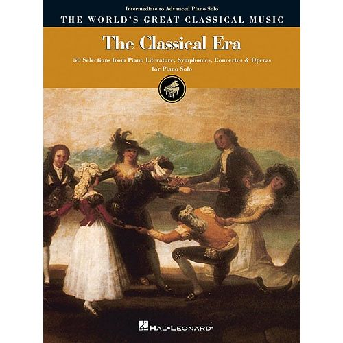 HAL LEONARD THE WORLD'S GREAT CLASSICAL MUSIC THE CLASSICAL ERA INTERMEDIATE/AD - PIANO SOLO