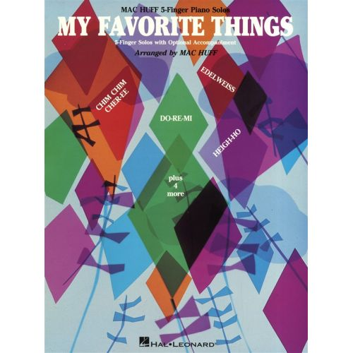 HAL LEONARD MY FAVORITE THINGS FROM THE SOUND OF MUSIC FIVE-FINGER - PIANO SOLO