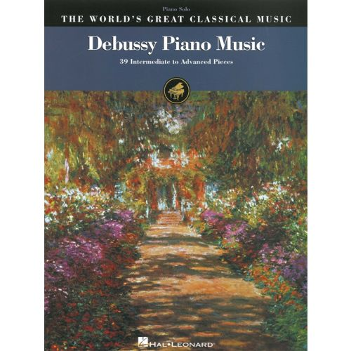 HAL LEONARD WORLDS GREAT CLASSICAL MUSIC CLAUDE DEBUSSY PIANO MUSIC- PIANO SOLO