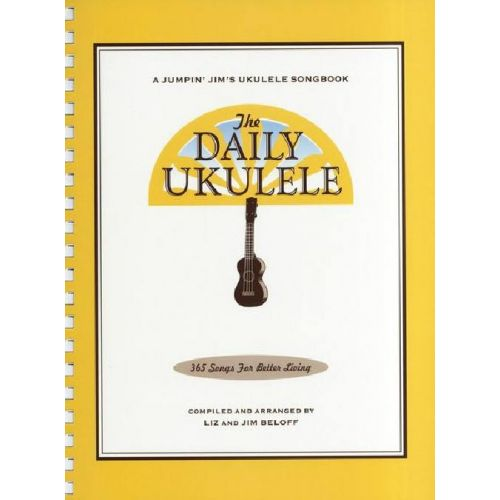 MUSIC SALES THE DAILY UKULELE - 365 SONGS FOR BETTER LIVING