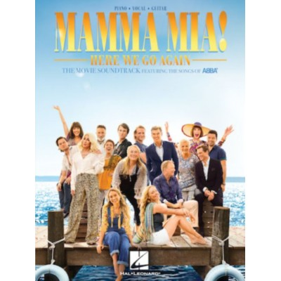 HAL LEONARD ABBA - MAMMA MIA ! HERE WE GO AGAIN - MOVIE SOUNDTRACK - PVG