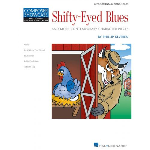 HAL LEONARD PHILLIP KEVEREN - SHIFTY-EYED BLUES AND MORE CONTEMPORARY CHARACTER PIE - PIANO SOLO