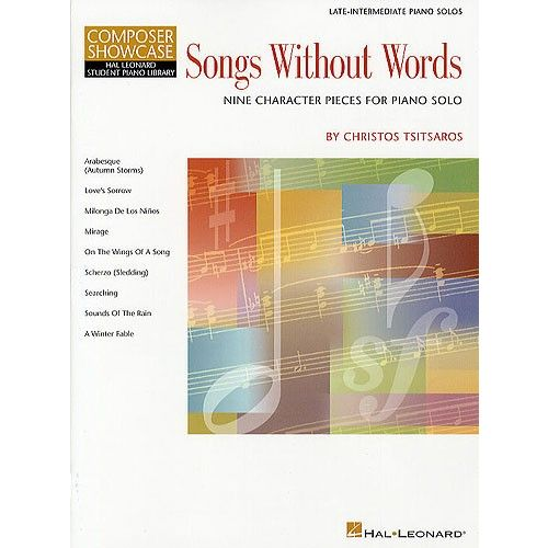 HAL LEONARD COMPOSER SHOWCASE CHRISTOS TSITSAROS SONGS WITHOUT WORDS - PIANO SOLO