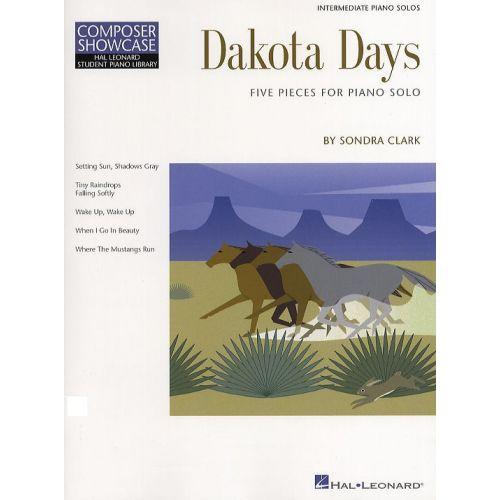HAL LEONARD COMPOSER SHOWCASE SONDRA CLARK DAKOTA DAYS - HAL LEONARD STUDENT PIANO LIBRARY - PIANO SOLO