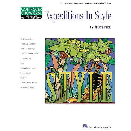 HAL LEONARD COMPOSER SHOWCASE BRUCE BERR EXPEDITIONS IN STYLE - PIANO SOLO