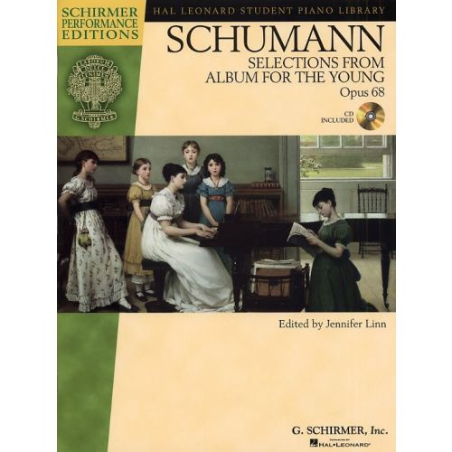 SCHIRMER LINN JENNIFER - SCHUMANN - OPUS 68 - SELECTIONS FROM ALBUM FOR THE YOUNG - PIANO SOLO
