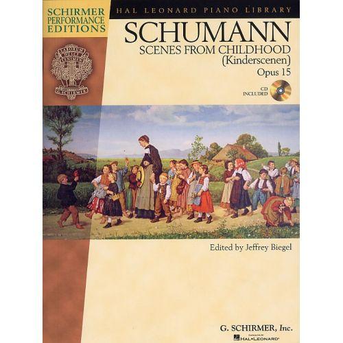 SCHIRMER BIEGEL JEFFREY - SCHUMANNL SCENES FROM CHILDHOOD OPUS 15 + CD - PIANO SOLO