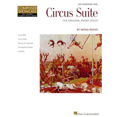 HAL LEONARD MONA REJINO CIRCUS SUITE - PIANO SOLO