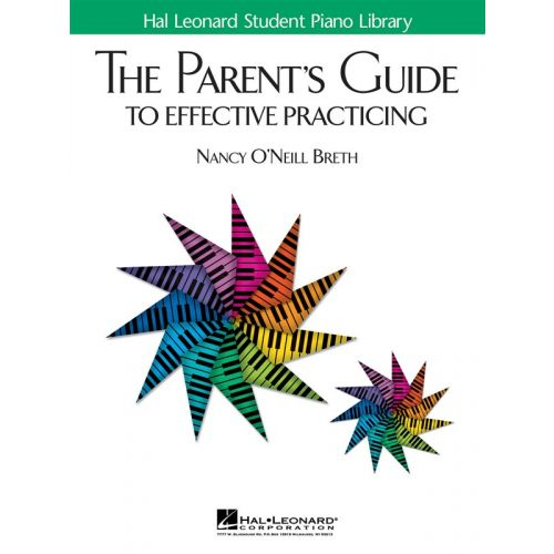 HAL LEONARD THE PARENT S GUIDE TO EFFECTIVE PRACTICING -