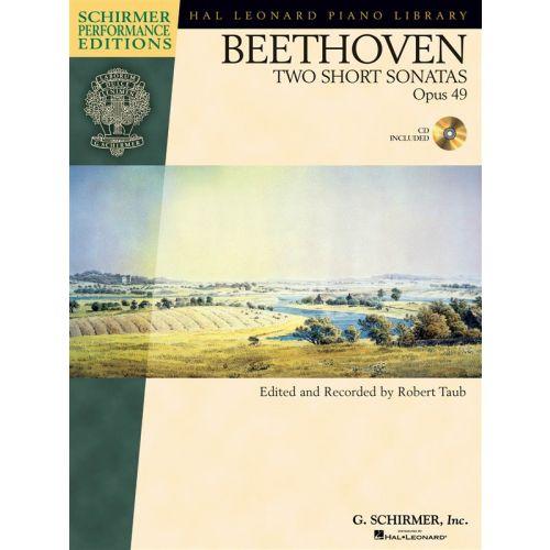 SCHIRMER HAL LEONARD STUDENT PIANO LIBRARY BTHVN 2 SHORT SONATAS OP49 + CD - PIANO SOLO