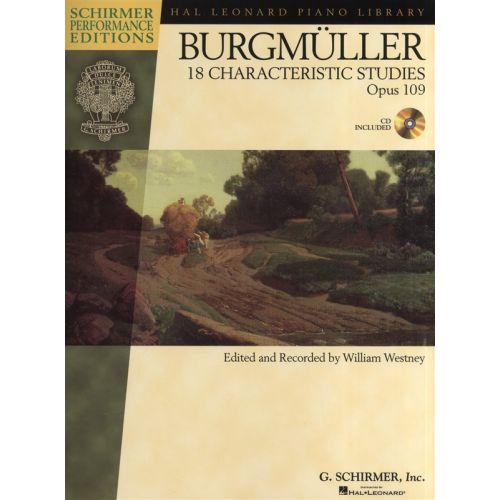 SCHIRMER SCHIRMER PERF EDS BURGMULLER 18 CHARACTERISTIC STUDIES OP.109 + CD - PIANO SOLO