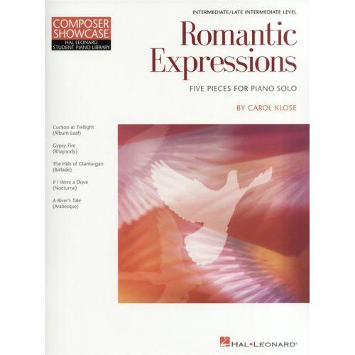 HAL LEONARD CAROL KLOSE - COMPOSER SHOWCASE - CAROL KLOSE - ROMANTIC EXPRESSIONS - PIANO SOLO