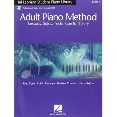 HAL LEONARD KREADER, KERN - ADULT PIANO METHOD + MP3 - VOL. I