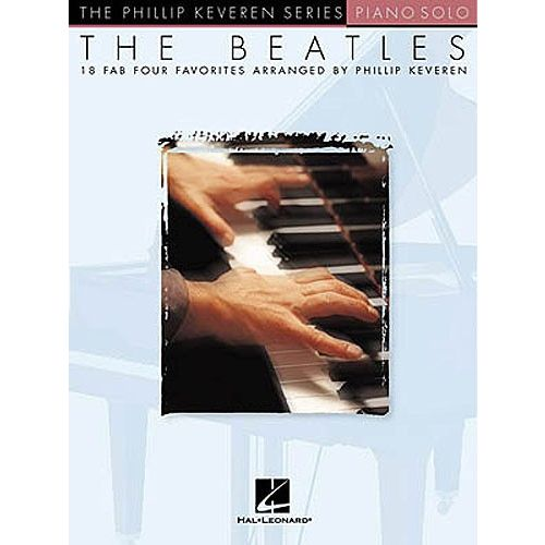 HAL LEONARD KEVEREN PHILLIP - THE BEATLES PIANO SOLOS - PIANO SOLO