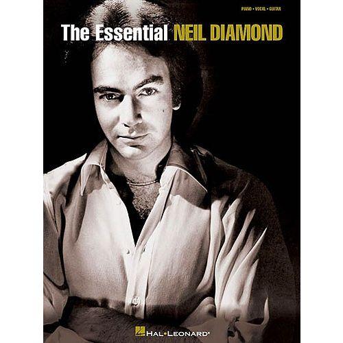 HAL LEONARD THE ESSENTIAL NEIL DIAMOND - PVG