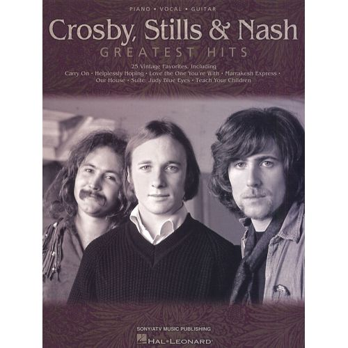 HAL LEONARD CROSBY, STILLS AND NASH - GREATEST HITS - PVG