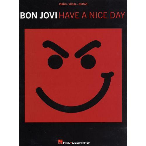 HAL LEONARD BON JOVI HAVE A NICE DAY - PVG