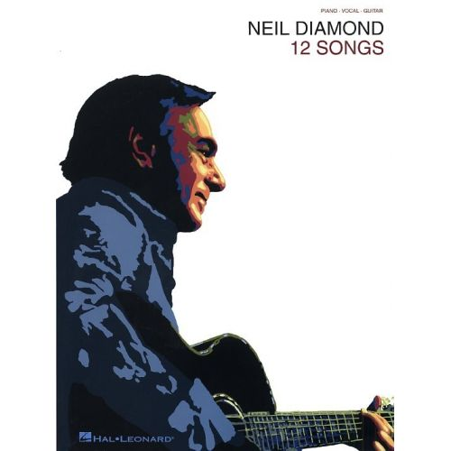 HAL LEONARD NEIL DIAMOND 12 SONGS - PVG