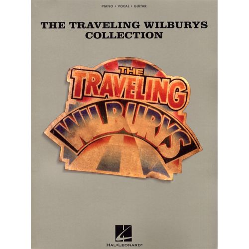HAL LEONARD THE TRAVELLING WILBURYS COLLECTION - PVG