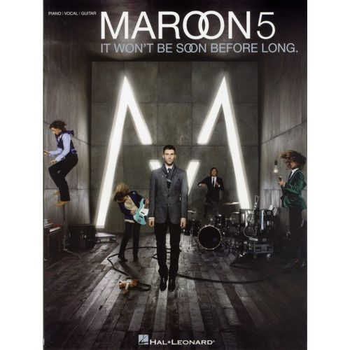HAL LEONARD MAROON 5 - IT WON'T BE SOON BEFORE LONG - PVG