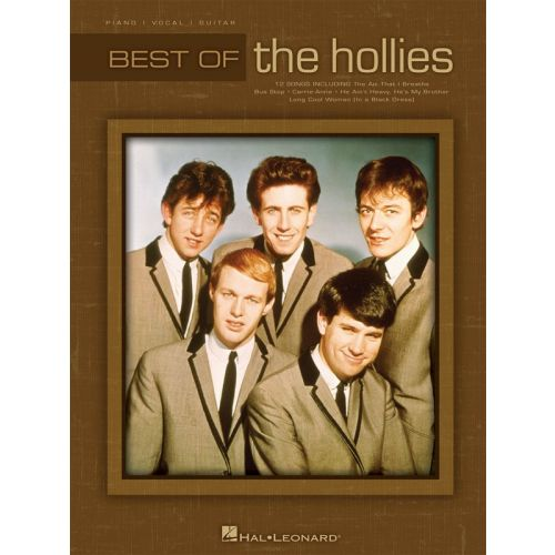 HAL LEONARD BEST OF THE HOLLIES PIANO VOCAL GUITAR SONGBOOK- PVG
