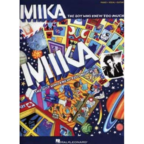HAL LEONARD MIKA - THE BOY WHO KNEW TOO MUCH - PVG