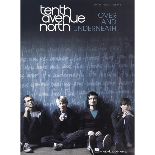 HAL LEONARD TENTH AVENUE NORTH OVER AND UNDERNEATH - PVG