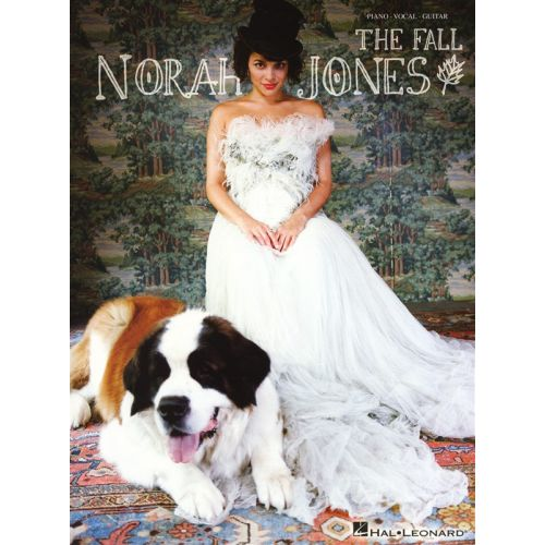 HAL LEONARD NORAH JONES - THE FALL PIANO VOCAL GUITAR SONGBOOK - PVG