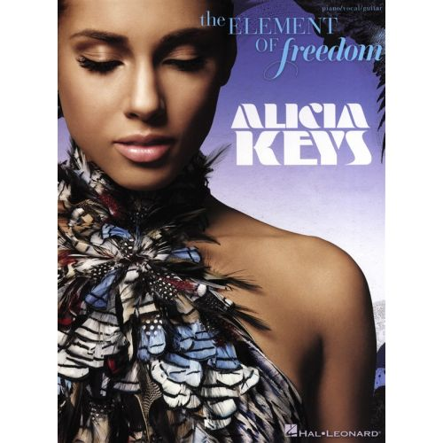 HAL LEONARD ALICIA KEYS - THE ELEMENT OF FREEDOM PIANO VOCAL GUITAR SONGBOOK- PVG