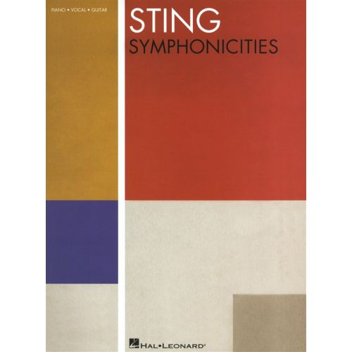 HAL LEONARD STING SYMPHONICITIES PIANO VOCAL GUITAR - PVG