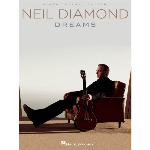 HAL LEONARD DIAMOND NEIL DREAMS PVG ARTIST SONGBOOK - PVG