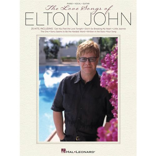 HAL LEONARD THE LOVE SONGS OF ELTON JOHN PVG ARTIST SONGBOOK - PVG