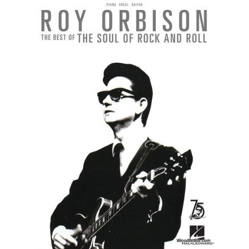 HAL LEONARD ROY ORBISON - THE BEST OF THE SOUL OF ROCK AND ROLL - PVG