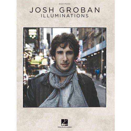 HAL LEONARD GROBAN JOSH ILLUMINATIONS EASY - PIANO SOLO