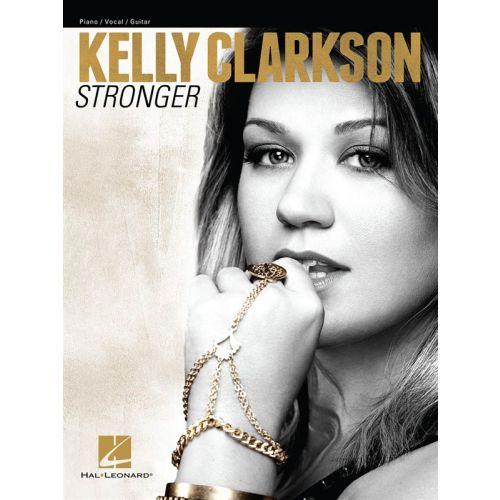 HAL LEONARD CLARKSON KELLY STRONGER ARTIST SONGBOOK - PVG