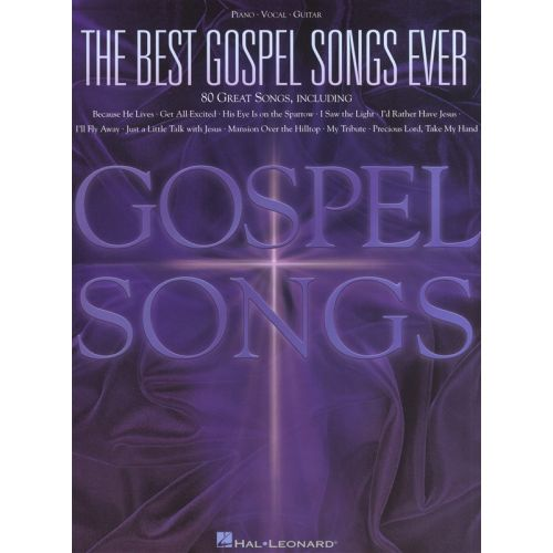 HAL LEONARD THE BEST GOSPEL SONGS EVER 80 SONGS - PVG