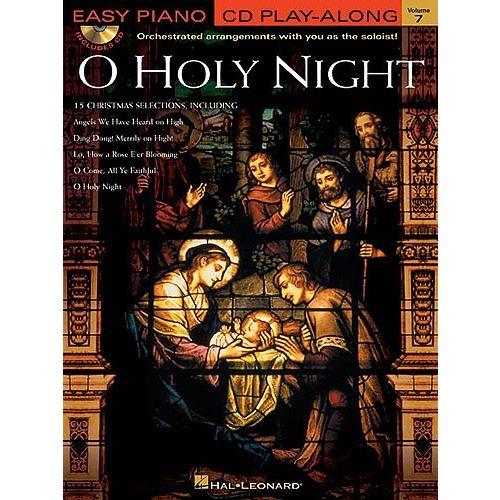 HAL LEONARD EASY PIANO CD PLAY-ALONG VOLUME 7 - O HOLY NIGHT + CD - PIANO SOLO