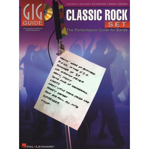 HAL LEONARD GIG GUIDE CLASSIC ROCK SET PERFORMANCE GUIDE FOR BANDS + CD - VOICE
