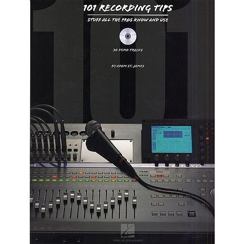 HAL LEONARD 101 RECORDING TIPS -