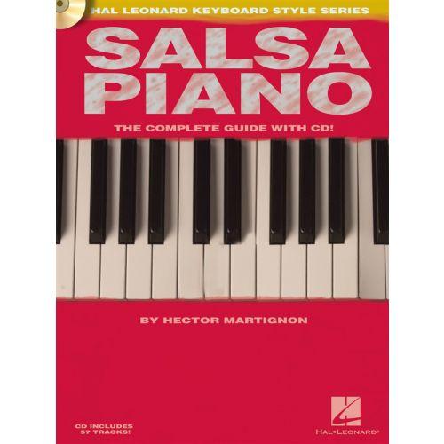 HAL LEONARD MARTIGNON HECTOR - SALSA PIANO COMPLETE GUIDE + CD - PIANO