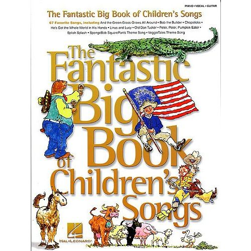 HAL LEONARD THE FANTASTIC BIG BOOK OF CHILDREN'S SONGS - PVG