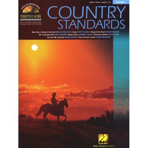 HAL LEONARD PIANO PLAY ALONG VOLUME 6 - COUNTRY STANDARDS PIANO + CD - PVG