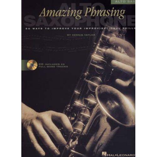 HAL LEONARD AMAZING PHRASING + CD - SAXOPHONE ALTO
