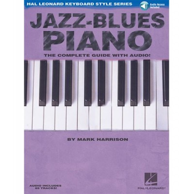HAL LEONARD HARRISON MARK - KEYBOARD STYLE SERIES - JAZZ BLUES PIANO + MP3