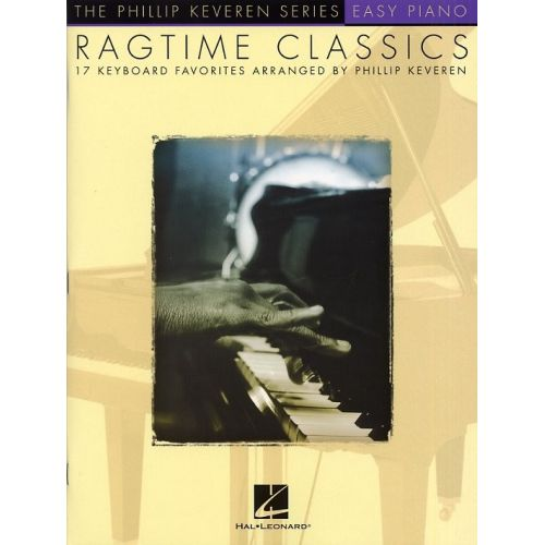 HAL LEONARD KEVEREN PHILLIP - RAGTIME CLASSICS - PIANO