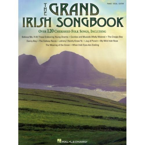 HAL LEONARD THE GRAND IRISH SONGBOOK - PVG