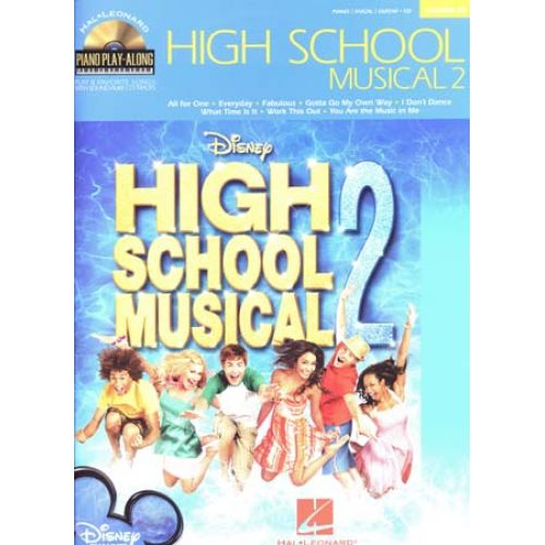 HAL LEONARD PIANO PLAY ALONG VOL.63 - HIGH SCHOOL MUSICAL 2 + CD - PVG