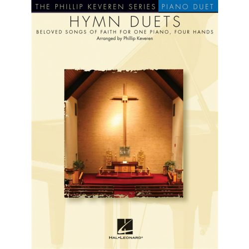 HAL LEONARD KEVEREN PHILLIP - HYMN DUETS - BELOVED SONGS OF FAITH - PIANO DUET